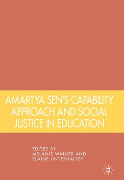 Unterhalter, Elaine - Amartya Sen's Capability Approach and Social Justice in Education, e-bok