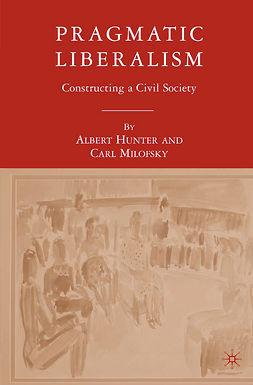 Hunter, Albert - Pragmatic Liberalism, ebook