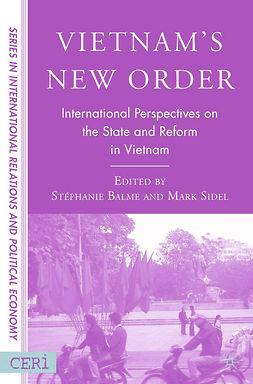 Balme, Stéphanie - Vietnam's New Order, e-bok