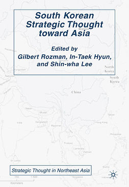 Hyun, In-Taek - South Korean Strategic Thought toward Asia, ebook