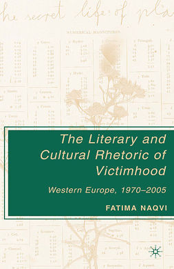 Naqvi, Fatima - The Literary and Cultural Rhetoric of Victimhood, ebook