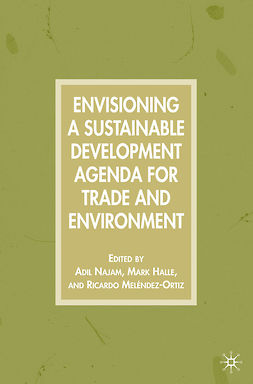 Halle, Mark - Envisioning a Sustainable Development Agenda for Trade and Environment, ebook