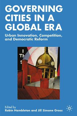 Gross, Jill Simone - Governing Cities in a Global Era, ebook
