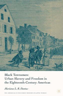 Dantas, Mariana L. R. - Black Townsmen, ebook