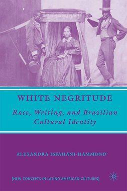 Isfahani-Hammond, Alexandra - White Negritude, ebook