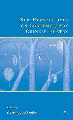 Lupke, Christopher - New Perspectives on Contemporary Chinese Poetry, e-bok