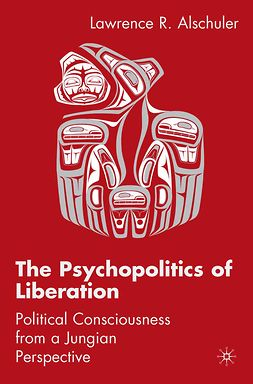 Alschuler, Lawrence R. - The Psychopolitics of Liberation, ebook
