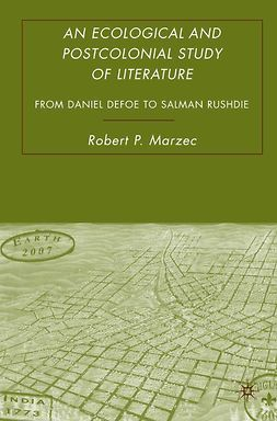 Marzec, Robert P - An Ecological and Postcolonial Study of Literature, ebook