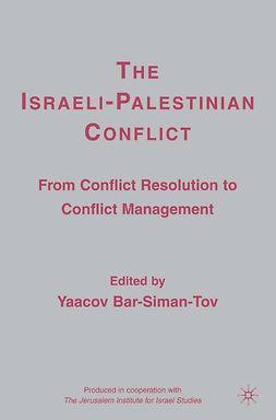 Bar-Siman-Tov, Yaacov - The Israeli-Palestinian Conflict, ebook