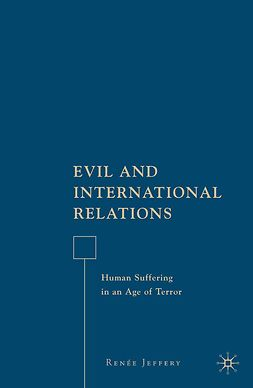 Jeffery, Renée - Evil and International Relations, ebook