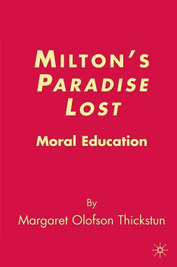 Thickstun, Margaret Olofson - Milton's Paradise Lost, e-kirja