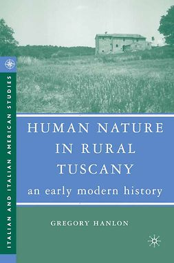 Hanlon, Gregory - Human Nature in Rural Tuscany, ebook