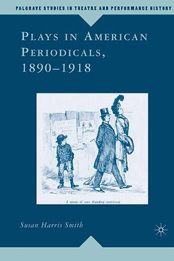 Smith, Susan Harris - Plays in American Periodicals, 1890–1918, e-bok