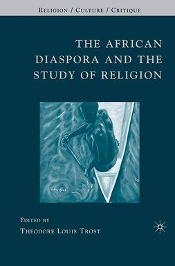 Trost, Theodore Louis - The African Diaspora and the Study of Religion, e-kirja