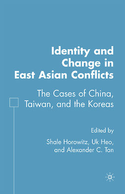 Heo, Uk - Identity and Change in East Asian Conflicts, ebook