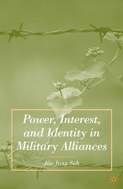 Suh, Jae-Jung - Power, Interest, and Identity in Military Alliances, ebook