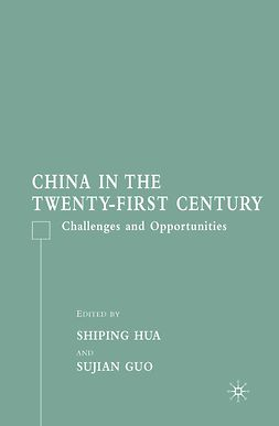 Guo, Sujian - China in the Twenty-First Century, e-kirja