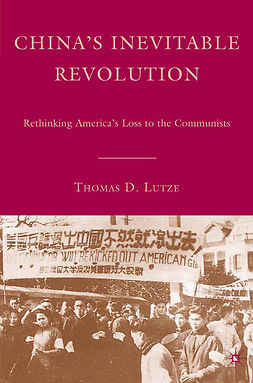 Lutze, Thomas D. - China's Inevitable Revolution, ebook