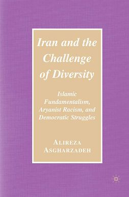 Asgharzadeh, Alireza - Iran and the Challenge of Diversity, ebook