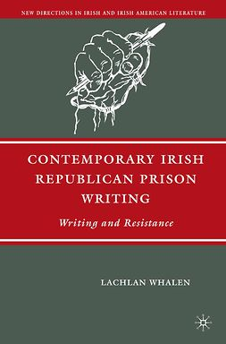Whalen, Lachlan - Contemporary Irish Republican Prison Writing, ebook