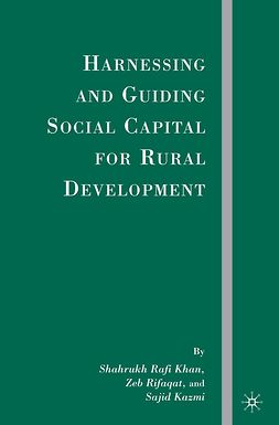 Kazmi, Sajid - Harnessing and Guiding Social Capital for Rural Development, ebook