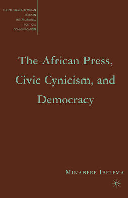 Ibelema, Minabere - The African Press, Civic Cynicism, and Democracy, e-bok