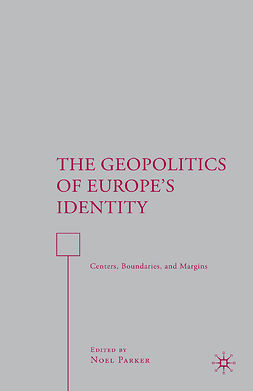 Parker, Noel - The Geopolitics of Europe's Identity, ebook