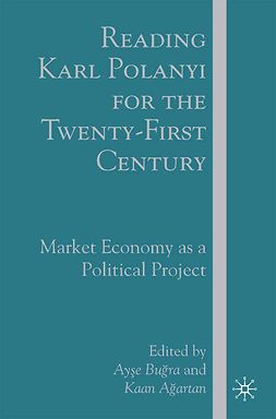 Ağartan, Kaan - Reading Karl Polanyi for the Twenty-First Century, ebook