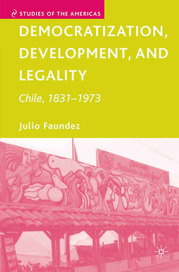 Faundez, Julio - Democratization, Development, and Legality, e-kirja