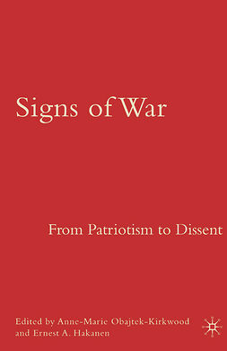 Hakanen, Ernest A. - Signs of War: From Patriotism to Dissent, ebook