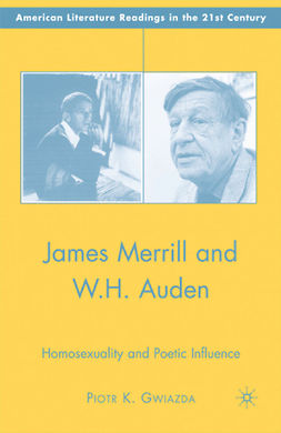 Gwiazda, Piotr K. - James Merrill and W.H. Auden, ebook