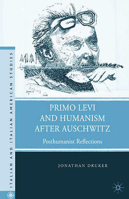 Druker, Jonathan - Primo Levi and Humanism after Auschwitz, e-kirja