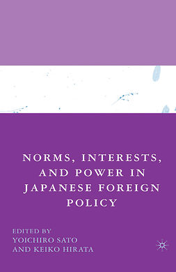 Hirata, Keiko - Norms, Interests, and Power in Japanese Foreign Policy, ebook