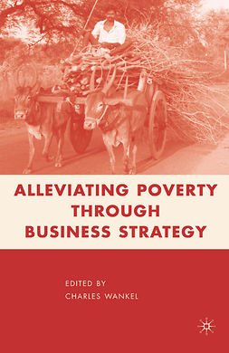 Wankel, Charles - Alleviating Poverty through Business Strategy, ebook