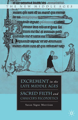 Morrison, Susan Signe - Excrement in the Late Middle Ages, e-kirja
