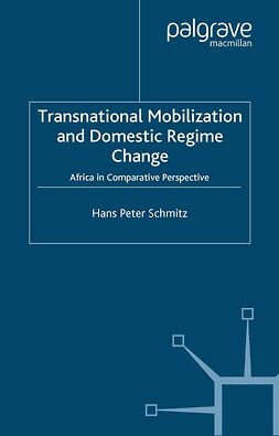 Schmitz, Hans Peter - Transnational Mobilization and Domestic Regime Change, e-kirja