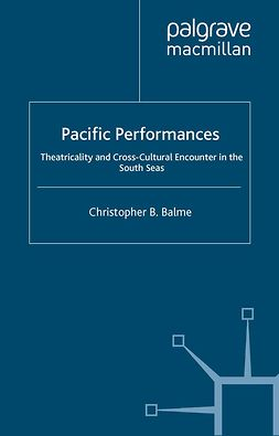 Balme, Christopher B. - Pacific Performances, ebook