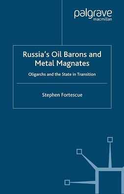 Fortescue, Stephen - Russia's Oil Barons and Metal Magnates, ebook