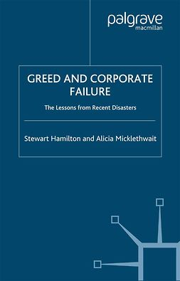 Hamilton, Stewart - Greed And Corporate Failure, ebook