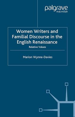 Wynne-Davies, Marion - Women Writers and Familial Discourse in the English Renaissance, ebook