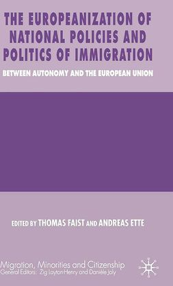 Ette, Andreas - The Europeanization of National Policies and Politics of Immigration, e-bok