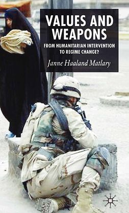 Matlary, Janne Haaland - Values and Weapons, ebook