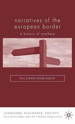 Robinson, Richard - Narratives of the European Border, e-bok