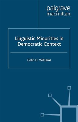 Williams, Colin H. - Linguistic Minorities in Democratic Context, ebook