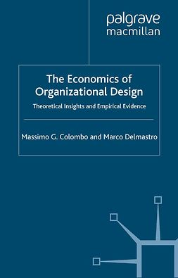 Colombo, Massimo G. - The Economics of Organizational Design, ebook