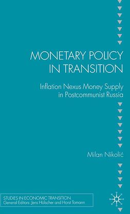 Nikolić, Milan - Monetary Policy in Transition, ebook