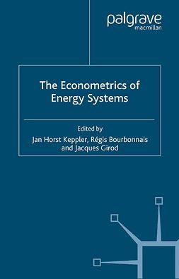 Bourbonnais, Régis - The Econometrics of Energy Systems, ebook