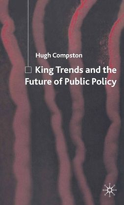 Compston, Hugh - King Trends and the Future of Public Policy, ebook