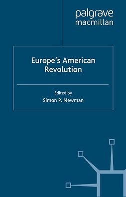Newman, Simon P. - Europe's American Revolution, ebook