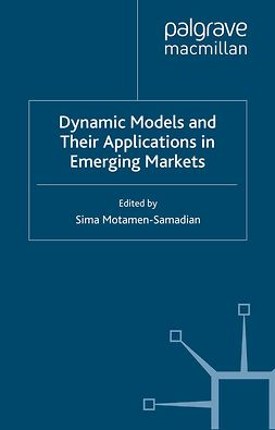 Motamen-Samadian, Sima - Dynamic Models and Their Applications in Emerging Markets, e-bok